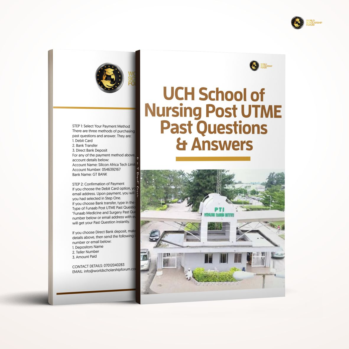 UCH School of Nursing Post UTME PAST Questions and Answers