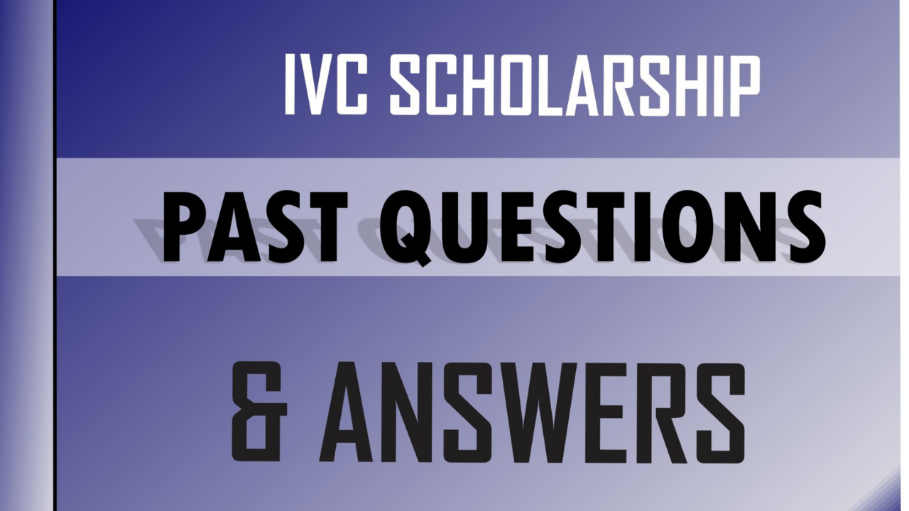 IVC Scholarship Past Questions and Answers