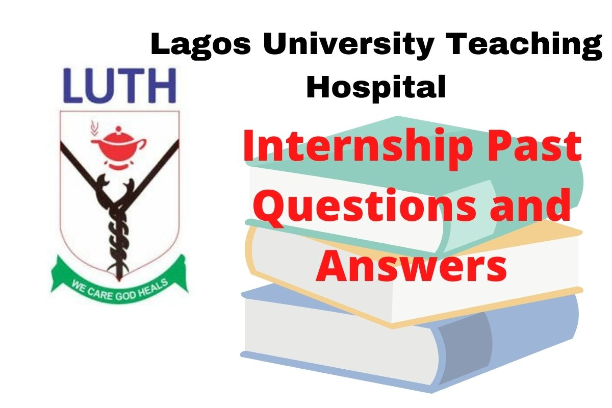 LUTH-Internship-Past-Questions-and-Answers