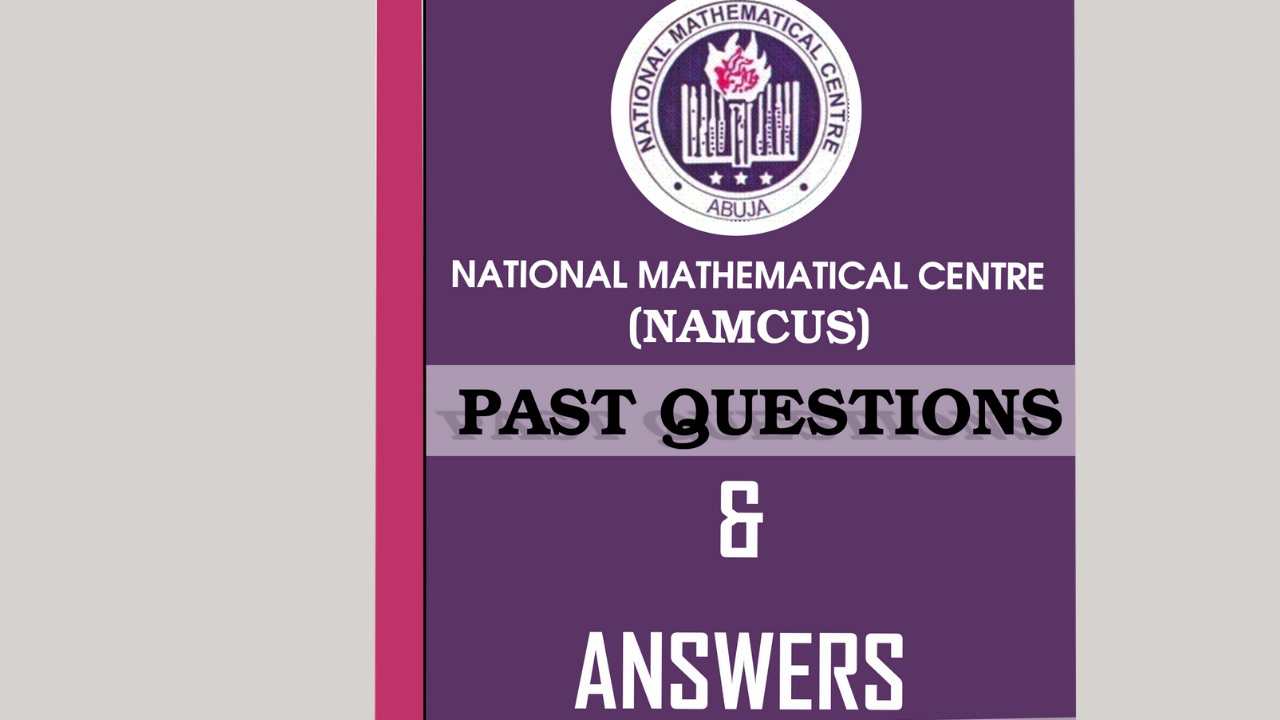 NAMCUS Past Questions and Answers
